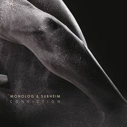 Monolog & Subheim – Conviction