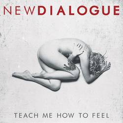 New Dialogue – Teach Me How to Feel EP