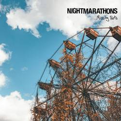 Nightmarathons  – Missing Parts