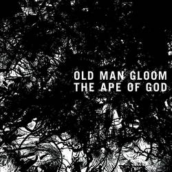 Old Man Gloom – The Ape Of God
