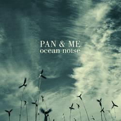 Pan & Me – Ocean Noise