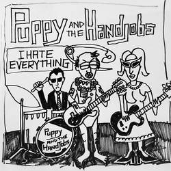 Puppy and the Hand Jobs – I Hate Everything