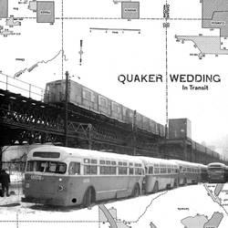 Quaker Wedding – In Transit