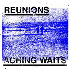 Reunions – Aching Waits