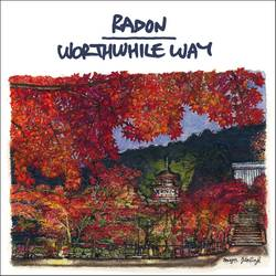 Various Artists – Radon/Worthwhile Way - split 7