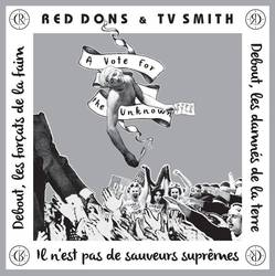 Red Dons & TV Smith – A Vote For the Unknown