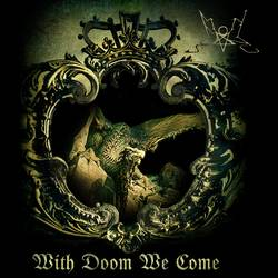 Summoning  – With Doom We Come