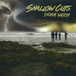 Shallow Cuts – Storm Watch