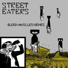 Street Eaters – Blood::Muscles::Bones