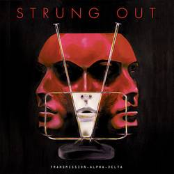 Strung Out – Transmission.Alpha.Delta.