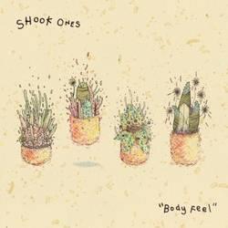 Shook Ones – Body Feel