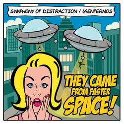 Various Artists – Symphony Of Distraction / 69 Enfermos - They Came From Faster Space Split