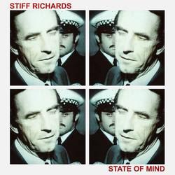 Stiff Richards – State Of Mind
