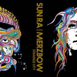 Sun Ra/Merzbow – Strange City