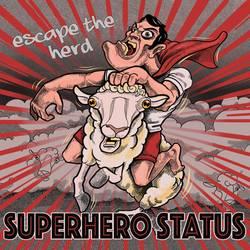 Superhero Status – Escape The Herd EP