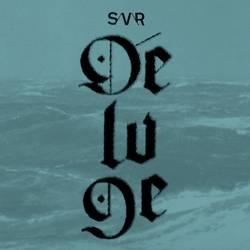 S/V\R – Deluge