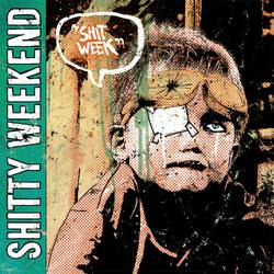 Shitty Weekend – Shit Week