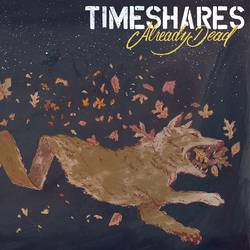 Timeshares – Already Dead