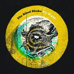 The Blind Shake – Fly Right EP