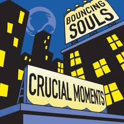 The Bouncing Souls – Crucial Moments EP