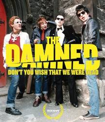 The Damned – Don't You Wish That We Were Dead