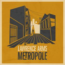 The Lawrence Arms – Metropole