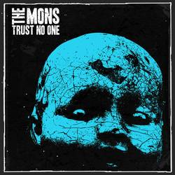 The Mons – Trust No One