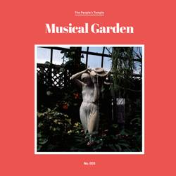 The People's Temple – Musical Garden