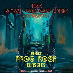 The Royal Philharmonic Orchestra – Plays Prog Rock Classics