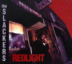The Slackers – Redlight (20th Anniversary)