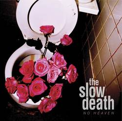 The Slow Death – No Heaven