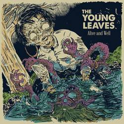 The Young Leaves – Alive And Well