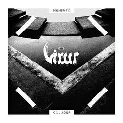 Virus – Memento Collider