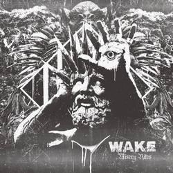 Wake – Misery Rites