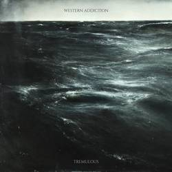Western Addiction – Tremulous
