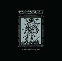 WAR//PLAGUE –  Temperaments of War EP