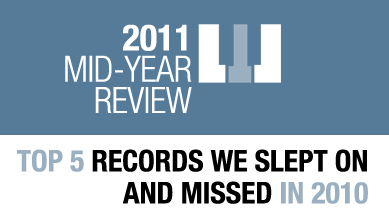 Top 5 records we slept on and missed in 2011