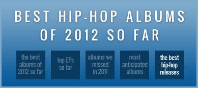 Best hip-hop albums of 2012 so far