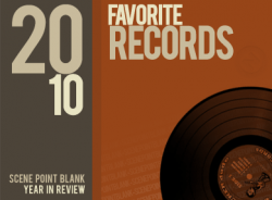 Music: Scene Point Blank's Favorites: Year End (2010)