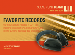 Scene Point Blank's Favorites: Year End (2011)