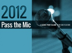Pass The Mic: Record Labels and Artists on 2012