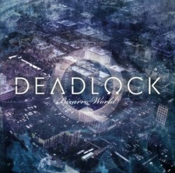 MP3s: Deadlock Streaming 'Bizarro World'
