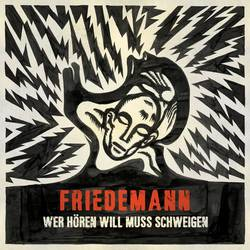 Records: SPB exclusive: Friedemann's Wer Hören Will Muss Schweigen