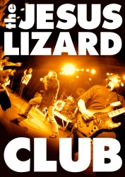 Bands: The Jesus Lizard to release live DVD
