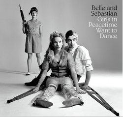 Records: Belle and Sebastian's Girls In Peacetime Want to Dance set for 2015 release
