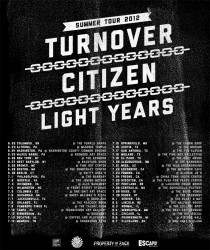 Tours: Light Years Summer Tourdates With Citizen / Turnover