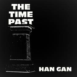 """SPB Premiere - """"The Time Past"""" by Han Gan"""