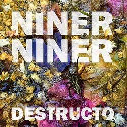 Bands: Niner Niner's Destructo