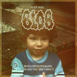 "Download Aesop Rock's ""The Blob"""