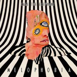 Records: Cage The Elephant stream Melophobia